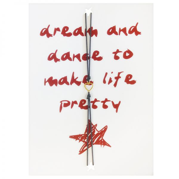 Wenskaart dream and dance to make life pretty