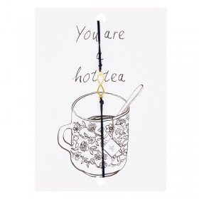 "Postcard ""You are a Hot tea"""