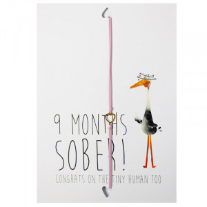 Postcard 9 Months sober! Congrats on the tiny human too